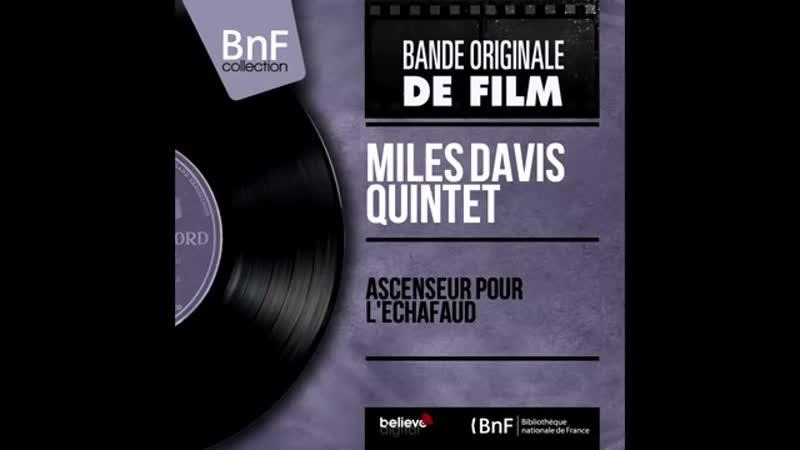Miles Davis - Ascenseur pour l'échafaud - Lift to the Gallows (Full Album).mp4