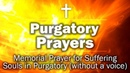 Purgatory Prayers Memorial Prayer for Suffering Souls in Purgatory without a voice