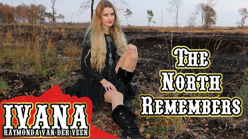 Ivana Raymonda - The North Remembers (Original Song Official Music Video) 4k