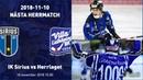 10/11/18/IK Sirius-Villa Lidköping BK/Elitserien/2018-19/Highlights/