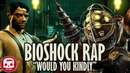 Would You Kindly - BIOSHOCK RAP by JT Music Divide