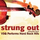 Vitamin String Quartet альбом Strung Out, Vol. 4: VSQ Performs Hard Rock Hits