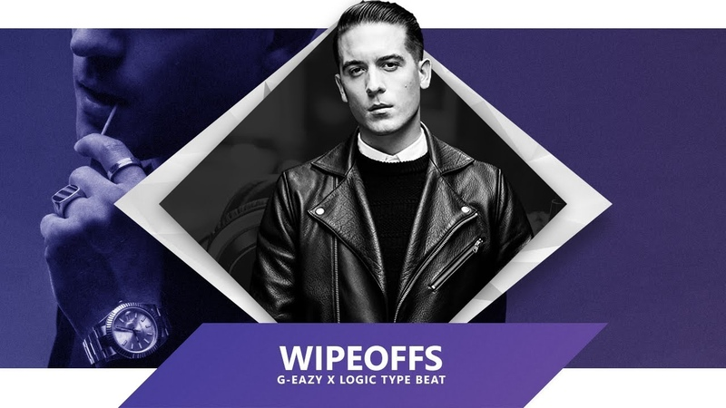 [FREE] WIPEOFFS | G-Eazy x Logic Type Beat 2018 | Produced by SinVstyle x WayzWhizz
