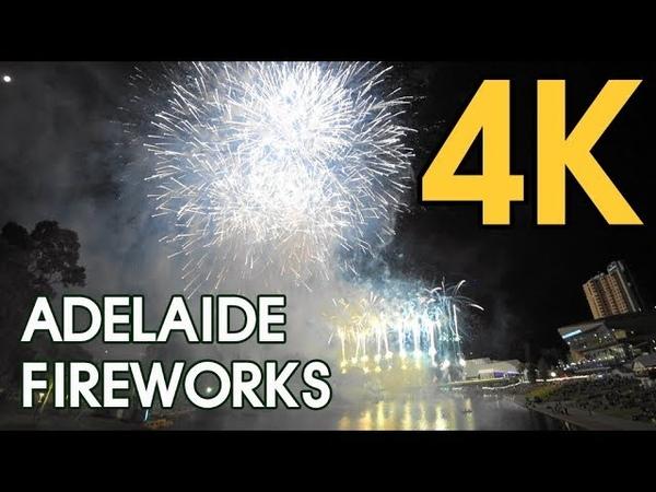 【4K ADELAIDE AUSTRALIA】 2018 FIREWORKS ADELAIDE TOUR