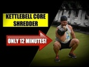 12 Minute Kettlebell Core Routine [Build POWERFUL Abs Obliques]