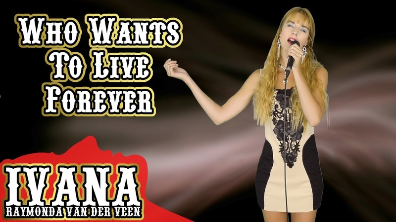 Queen - Who Wants To Live Forever (Official Music Video Cover by Ivana) 4k