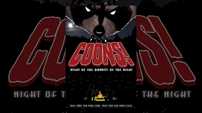 Coons! Night of the Bandits of the Night - Full Length Movie - NSFW