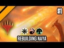 MTG Arena - Ravnica Allegiance - Rebuilding Naya Control P1