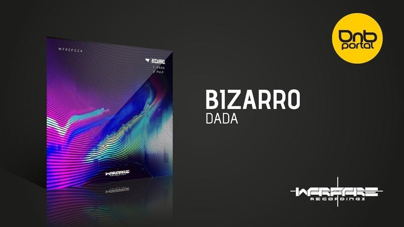 Bizarro - Dada [Warfare Recordings]