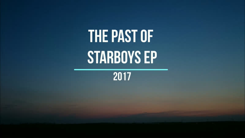 The Past of Starboys EP