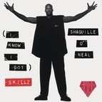 Shaquille O'Neal альбом (I Know I Got) Skillz - EP