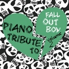 Piano Tribute Players альбом Fall Out Boy Piano Tribute 2