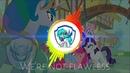 Were Not Flawless Mantlegen RemixTSMLP ChannelThe School My Little Pony