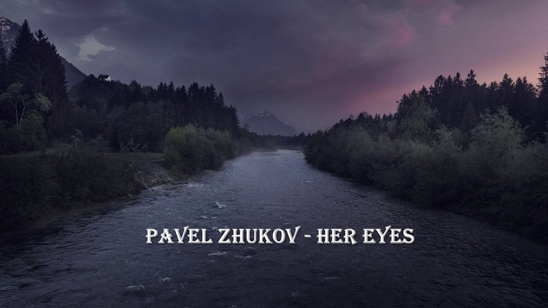 Piano Orchestral Music - Pavel Zhukov - Her Eyes (Orchestral Version 2018)