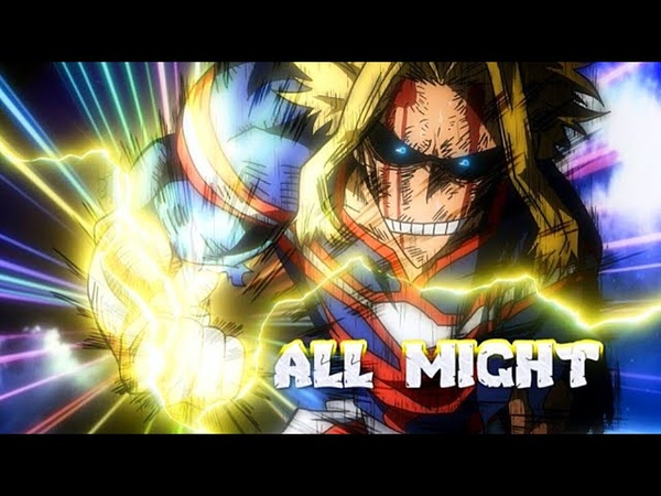 My Hero Academia Bokuno「AMV 2019」All Might VS All For One