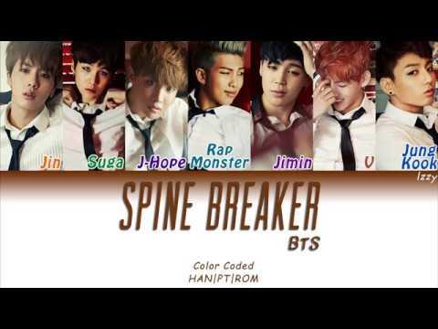 BTS (방탄소년단) – SPINE BREAKER (등골브레이커) Legendado PT-BR (Color Coded HAN|PT|ROM)