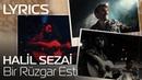 Halil Sezai - Bir Rüzgar Esti Lyrics Şarkı Sözleri