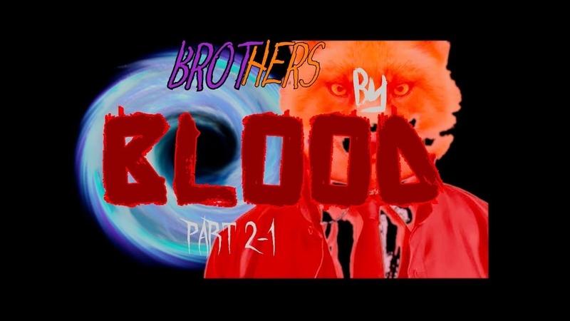 Команда по спасению бурятки - Brothers by Blood pt. 2-1 [ Sattelite Spacedust 4 ]
