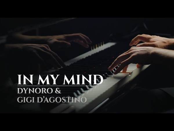 DYNORO GIGI D'AGOSTINO - IN MY MIND (best piano cover)