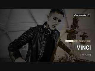 VINCI [ tech house ] @ Pioneer DJ TV | Saint-Petersburg