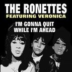 The Ronettes альбом I'm Gonna Quit While I'm Ahead