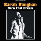 Sarah Vaughan альбом Darn That Dream