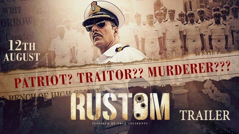 Rustom - Official Trailer | Akshay Kumar, Ileana D'Cruz, Esha Gupta Arjan Bajwa | Hindi Movie
