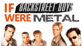 Everybody - Cover Backstreet Boys Metal Bloodywood