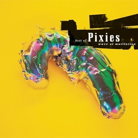 Pixies альбом Wave Of Mutilation: Best Of Pixies