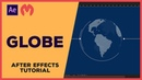 Motion Graphics Globe - 3D Earth - After Effects Tutorial