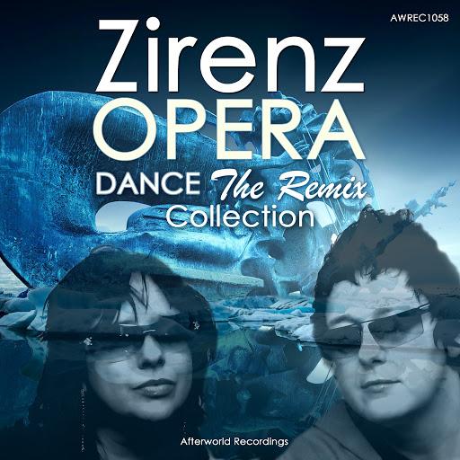 Zirenz альбом Zirenz Opera Dance the Remix Collection