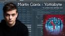 Martin Garrix Yottabyte FL STUDIO FULL REMAKE FLP
