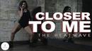 The Heatwave Ft Stylo G - Closer To Me Julia Khristyuk Female dancehall VELVET YOUNG