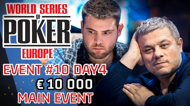 WSOPE €10k Main Event Day4 Event10 highlights, best moments