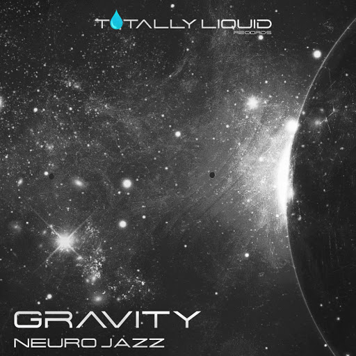 Gravity альбом Neuro Jazz