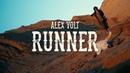 Alex Volt - Runner (Official Music Video)