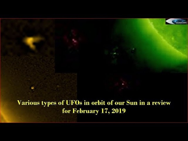 Various types of UFOs in orbit of our Sun in a review for February 17, 2019