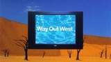 Way Out West - Way Out West (1997, Full Album)