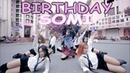 [KPOP IN PUBLIC CHALLENGE] SOMI (전소미) - 'BIRTHDAY' (벌스데이) Dance Cover @ FGDance from Vietnam