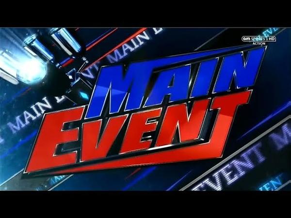 1080p WWE Main Event 2018 Intro