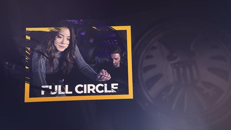 Agents of S.H.I.E.L.D | Full Circle