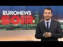 Euronews Soir l'actualité du lundi 10 décembre