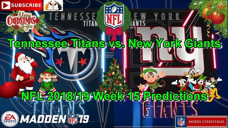 Tennessee Titans vs New York Giants   NFL 2018-19 Week 15   Predictions Madden NFL 19