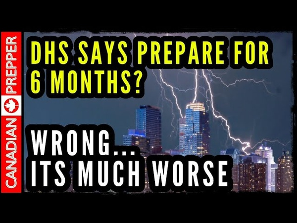 Homeland Security's Warning to Prepare for 6 Months Grid Down