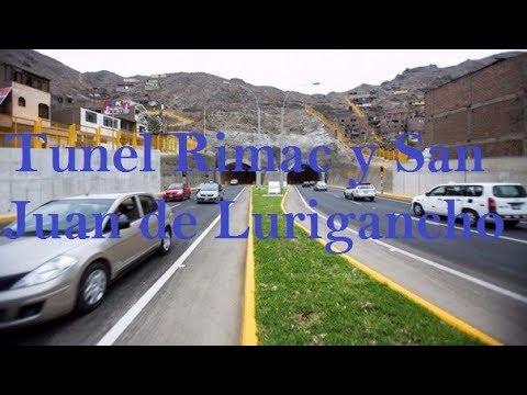 Tuneles Rímac y San Juan de Lurigancho - Lima Peru