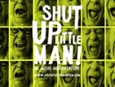 SHUT UP LITTLE MAN AN AUDIO MISADVENTURE OFFICIAL TRAILER