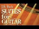 J.S. Bach Suites for Guitar