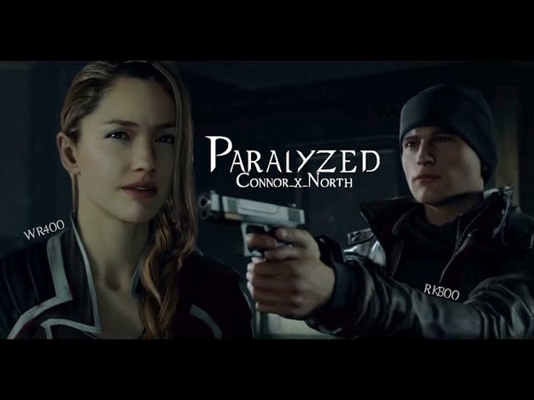 Connor x North | Detroit: Become Human | Paralyzed