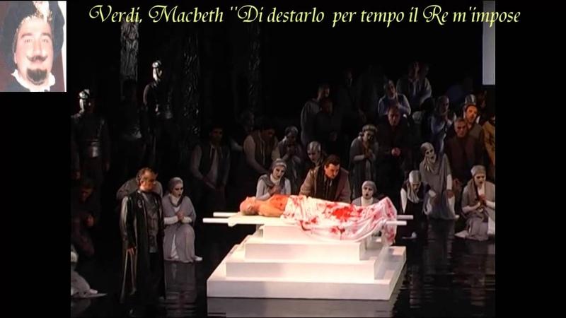 Verdi / Macbeth / Act 1 Finale: Di destarlo per tempo il Re m'impose / Istanbul State Opera