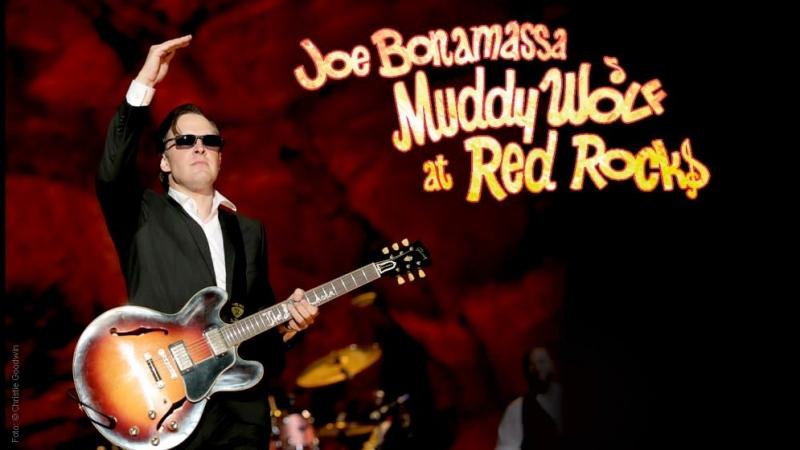 Joe Bonamassa.Muddy Wolf at Red Rocks.2015 - 720p